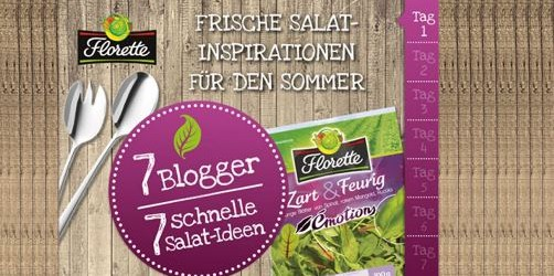 7 Blogger 7 schnelle Salatideen Sommer - Florette